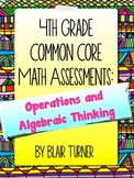 4th Grade Common Core Math Assessments - Operations & Alge