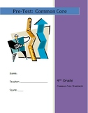 Math PreTest or PostTest Benchmark:  4th Grade CCS