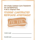 4th Grade Common Core Math: Constructed Response Assessment (CRA): 4.MD.2