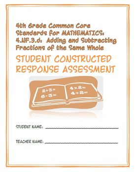 4th Grade Common Core Math: Constructed Response Assessment (CRA): 4.NF.3.d