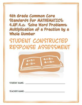 4th Grade Common Core Math: Constructed Response Assessment (CRA): 4.NF.4.c