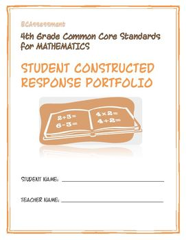 4th Grade Common Core Math:  Constructed Response Portfolio Assessment