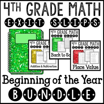 Math Exit Slips or Assessments for the Beginning Year 4th