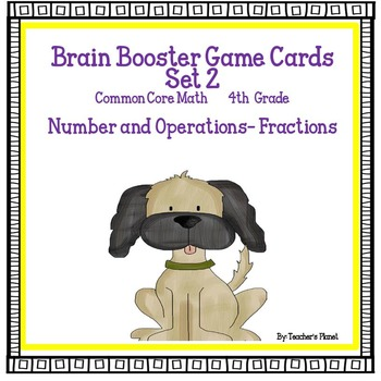 4th Grade Common Core Math  Brain Booster/Task Cards Fract