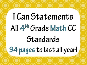 4th Grade Common Core Math I CAN statement posters (94 pag