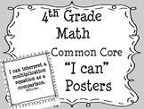 "4th Grade Common Core Math Standards ""I Can"" Posters"