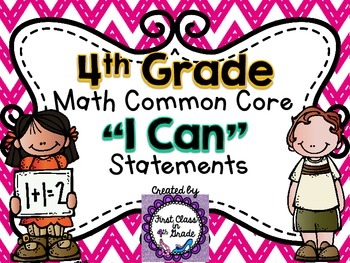 "4th Grade Common Core Math ""I Can"" Statements (Chevron)"