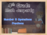 Math Jeopardy:  Number and Operations - Fractions (4th Grade CCS)