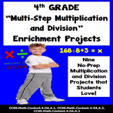 4th Grade Multiplication and Division Multi-Step Problems Enrichment Projects