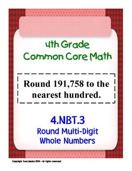 4th Grade Common Core Math - Round Multi-Digit Whole Numbers 4.NBT.3 PDF