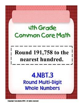 4th Grade Common Core Math - Round Multi-Digit Whole Numbe