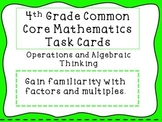 4th Grade Common Core Math Task Cards: Factors and Multiples