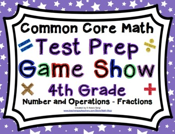 4th Grade Common Core Math Test Prep Game Show Number and Operations - Fractions