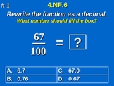 4th Grade Common Core Math - Use Decimal Notation for Fractions  4.NF.6