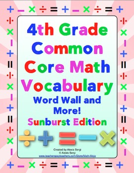 4th Grade Common Core Math Vocabulary Word Wall and More (Sunburst Edition)