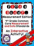 4th Grade Common Core Measurement Conversions (Find a Buddy)