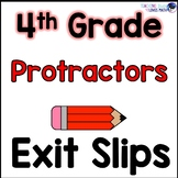Measuring Angles Protractors Exit Slips Assessments 4th Grade Common Core