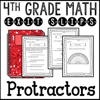 Measuring Angles Protractors Exit Slips Assessments 4th Gr