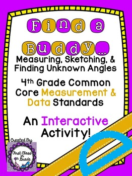 4th Grade Common Core Measuring, Sketching, & Unknown Angl