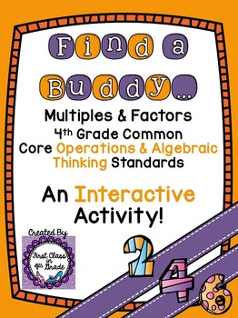 4th Grade Common Core Multiples & Factors (Find a Buddy)