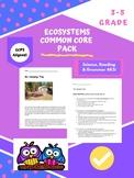 Ecosystems: 4th Grade Common Core: Pack 1