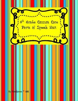 4th Grade Common Core Parts of Speech Unit