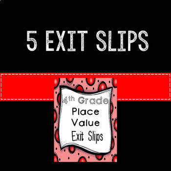 Place Value Math Exit Slips Assessments 4th Grade Common Core