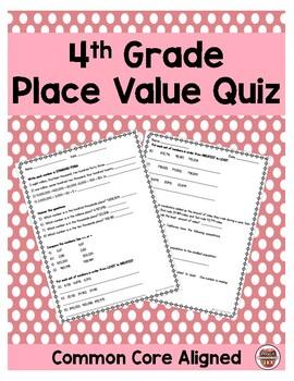 4th Grade Common Core Place Value Quiz