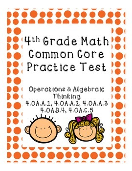 4th Grade Common Core Practice Test Operations and Algebra