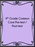 4th Grade Common Core Pre-test / Post-test with Progress M