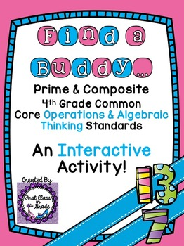4th Grade Common Core Prime & Composite Numbers (Find a Buddy)