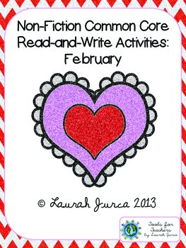 Non-Fiction Common Core Close Reading and Writing: February