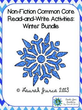 Non-Fiction Common Core Close Reading and Writing: Winter Bundle