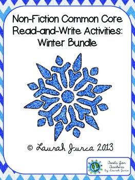 Non-Fiction Common Core Close Reading and Writing: Winter Bundle