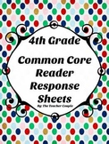 4th Grade Common Core Reader Response Sheets