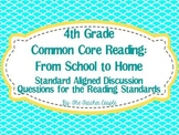 4th Grade Common Core Reading Discussion Questions: From School to Home