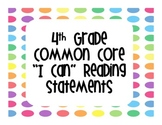 "4th Grade Common Core Reading ""I Can"" Statements Bright Dots"
