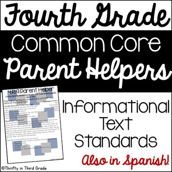 4th Grade Common Core Reading Informational Text Parent Helper -also in Spanish