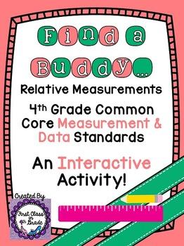 4th Grade Common Core Relative Measurement (Find a Buddy)