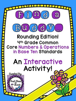 4th Grade Common Core Rounding (Find a Buddy)