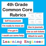 4th Grade Rubrics, Common Core for ELA and Math, Self Assessment
