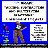 4th Grade Adding, Subtracting and Multiplying Fractions Math Enrichment Projects