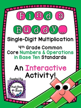 4th Grade Common Core Single-Digit Multiplication (Find a Buddy)
