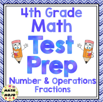 4th Grade Common Core Math Test Prep - Number and Operations - Fractions