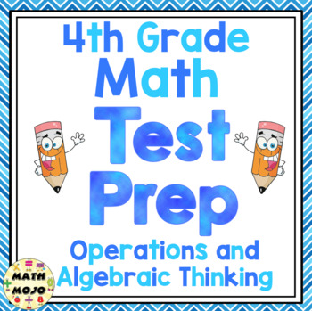 4th Grade Common Core Math Test Prep - Operations and Algebraic Thinking