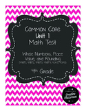 4th Grade Common Core Unit 1 Math Test: Place Value, Rounding