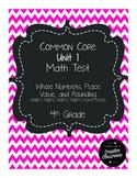 4th Grade Common Core Unit 1 Math Test: Place Value, Rounding