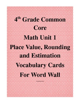 4th Grade Common Core Unit 1 Vocabulary Word Wall Cards