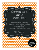 4th Grade Common Core Unit 2 Math Test: Multiplication and
