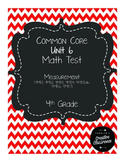 4th Grade Common Core Unit 6 Math Test: Measurement